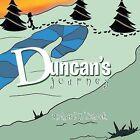 Duncan's Journey by Richard James Tomack (Paperback / softback, 2013)