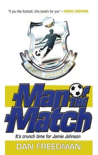 1 of 1 - Man of the Match (Jamie Johnson),Dan Freedman- 9781407130583