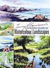 Terry Harrison's Complete Guide to Watercolour Landscapes von Terry Harrison (2008, Taschenbuch)