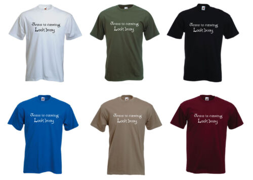 look busy/' Funny mens T-shirt /'Jesus is coming