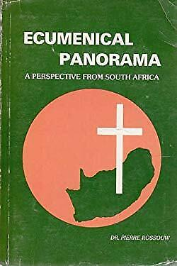 Ecumenical panorama: A perspective from South Africa by Rossouw, Pierre