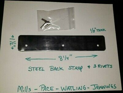 JENNINGS MILLS WATLING BACK STRAP AND RIVETS FOR ANTIQUE SLOT MACHINE PACE