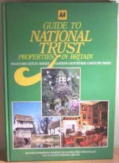 AA Guide to National Trust Properties,Richard Powell,Roger Thomas,Valerie Wenha
