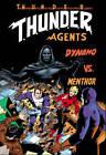 T.H.U.N.D.E.R. Agents Classics: Volume 1 by Idea & Design Works (Paperback, 2013)