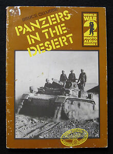 PANZERS-IN-THE-DESERT-QUARRIE-Ed-1978-CHAR-TANK-BLINDE-WWII-GUERRE-MONDIALE