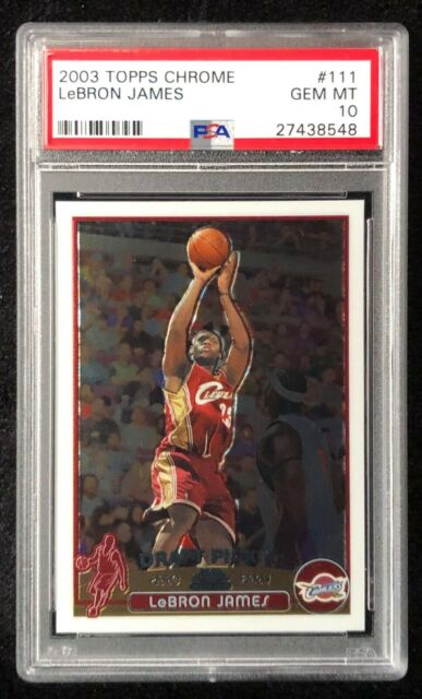 **LEBRON JAMES** 2003-04 TOPPS CHROME #111 ROOKIE PSA 10 GEM MINT📈🔥NEW HOLDER
