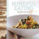 Taylor, M: Mindful Eating von Miraval Taylor (2015, Taschenbuch)