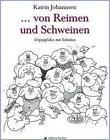 ... von Reimen und Schweinen von Katrin Johannsen (2016, Gebundene Ausgabe)