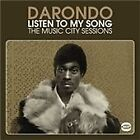 Darondo - Listen to My Song (The Music City Sessions, 2011)