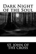 Very Good, Dark Night of the Soul, St. John of the Cross, Book