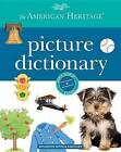 The American Heritage Picture Dictionary by Editors Of the American Heritage Dictionaries (Hardback, 2015)