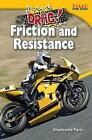 Drag! Friction and Resistance by Stephanie Paris (Paperback / softback, 2013)