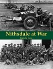 Nithsdale at War by Isabelle C. Gow (Paperback, 2011)