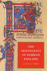 The Aristocracy of Norman England by Judith A. Green (Paperback, 2002)