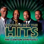 Nothing But the Hits by The Canton Spirituals (CD, Apr-2004, Verity)