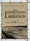 From Interrogation to Liberation: A Photographic Journey Stalag Luft III - The Road to Freedom by Michael Eberhardt, Marilyn Walton (Paperback / softback, 2014)