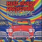 Drivetime by Mike Hurst (CD, Aug-2003, Angel Air Records)