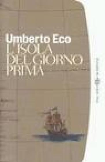 libro, L'isola del giorno prima, UMBERTO ECO, BOMPIANI TASCABILI, 9788845246449