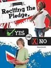 Reciting the Pledge, Yes or No by Reese Everett (Paperback / softback, 2016)