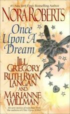 The Once upon: Once upon a Dream 3 by Jill Gregory, Nora Roberts, R. C. Ryan, Ru