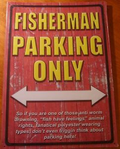 Large fisherman parking only rustic lake fishing cabin for Fisherman home decor