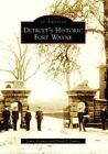 Detroit's Historic Fort Wayne by James Conway, David F Jamroz (Paperback / softback, 2007)