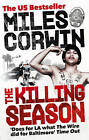 The Killing Season: A Summer in South-Central with LAPD Homicide by Miles Corwin (Paperback, 2011)
