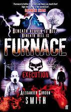 Furnace 5: Execution, Alexander Gordon Smith, New Book