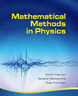 Mathematical Methods in Physics: Partial Differential Equations, Fourier Series, and Special Functions by Kyle Forinash, Tatyana Belozerova, Victor Henner (Hardback, 2009)