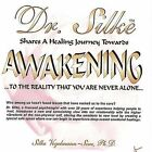 Awakening to the Reality That You Are Never Alone by Dr. Silke (CD, Jul-2004, Dr. Silke)