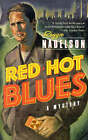 Red Hot Blues by Ms Reggie Nadelson (Paperback / softback, 1998)