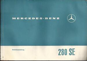 MERCEDES-108-280-SE-Betriebsanleitung-1968-Bedienungsanleitung-Handbuch-BA