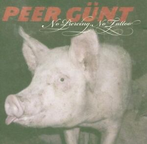 Peer-Guent-No-Piercing-No-Tattoo-CD-2005