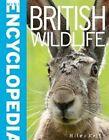 British Wildlife by Miles Kelly Publishing Ltd (Paperback, 2014)