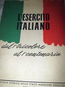 L-039-ESERCITO-ITALIANO-DAL-1-TRICOLORE-AL-1-CENTENARIO