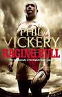 Raging Bull: My Autobiography by Phil Vickery (Hardback, 2010)
