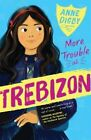 More Trouble at Trebizon by Anne Digby (Paperback, 2016)