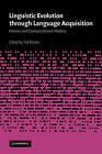 Linguistic Evolution Through Language Acquisition by Cambridge University Press (Paperback, 2008)