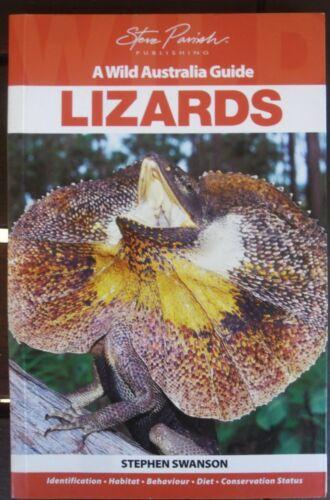 1 of 1 - LIZARDS  A  WILD GUIDE  STEVE PARISH  STEPHEN SWANSON..GOOD COPY  96 PAGES