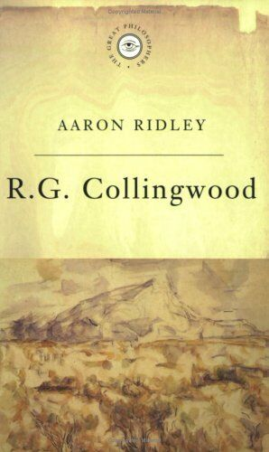 The Great Philosophers:Collingwood,Aaron Ridley,New Book mon0000011424