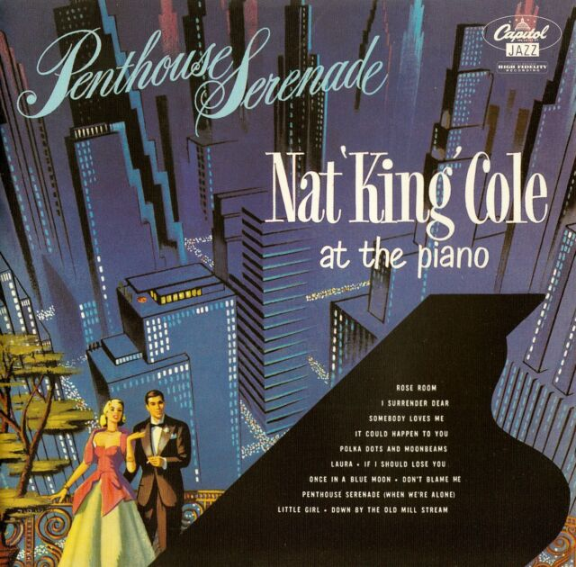 NAT 'KING' COLE : PENTHOUSE SERENADE / CD - TOP-ZUSTAND
