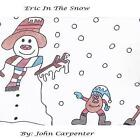 Eric in the Snow by John Carpenter (Paperback / softback, 2013)