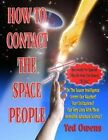 How to Contact the Space People by Ted Owens (Paperback / softback, 2012)