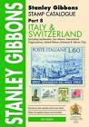 Stanley Gibbons Part 8 Italy & Switzerla 9780852598986 Paperback