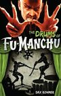 The Drums of Fu-Manchu by Sax Rohmer (Paperback, 2014)
