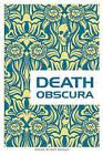 Death Obscura by Rick Bursky (Paperback / softback, 2010)