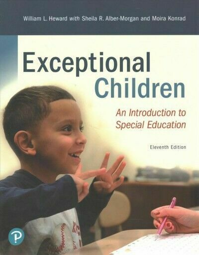 Revel For Exceptional Children An Introduction To Special Education By Sheila Alber Morgan William L Heward And Moira Konrad 2018 Trade Paperback Mixed Media For Sale Online Ebay