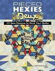 Pieced Hexies Deux: 10 New Designs to Rock Your Quilts by Mickey Depre, Depre (Paperback / softback, 2015)