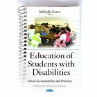 Education of Students with Disabilities: School Accountability & Practices by Nova Science Publishers Inc (Hardback, 2015)