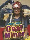 Coal Miner by Pamela McDowell (Hardback, 2014)